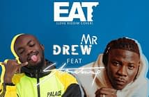 mr drew ft stonebwoy - eat